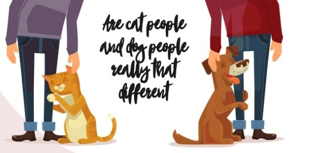 Are you a cat person or a dog person